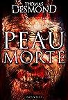 Peau morte by Thomas Desmond