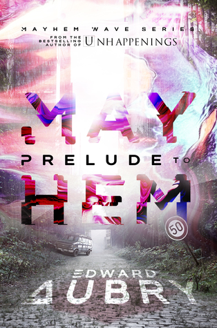 Prelude to Mayhem