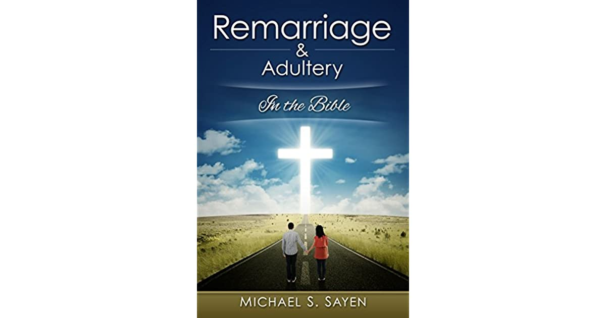 Sandra Burns's review of Remarriage & Adultery: In the Bible