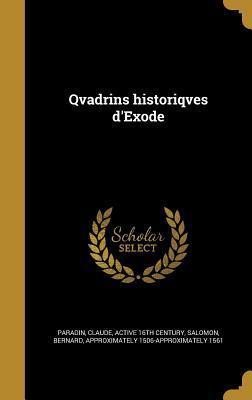 Qvadrins Historiqves DExode Claude Paradin