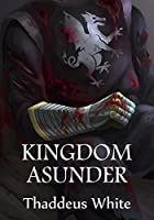 Kingdom Asunder (The Bloody Crown Trilogy #1)