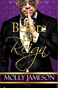 Before the Reign