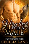 Howling For A Mate (Fated Hearts Club, #3)
