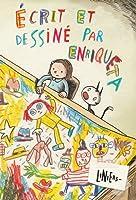 Écrit et dessiné par Enriqueta