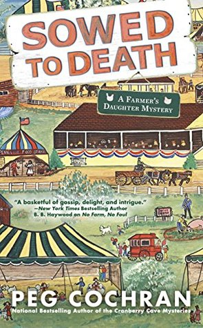 Sowed to Death (Farmer's Daughter Mystery)
