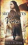 Merchants of Virtue (The Huguenot Connection trilogy Book 1)