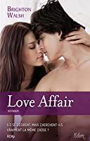 Love affair (Reluctant Hearts, #2)