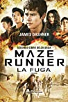 La fuga (The Maze Runner, #2)