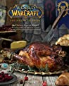 Book cover for World of Warcraft: The Official Cookbook