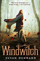 Windwitch The Witchlands 2 By Susan Dennard