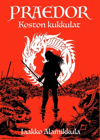 Praedor - Koston kukkulat by Jaakko Alamikkula