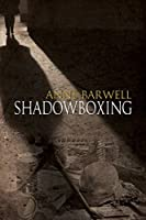 Shadowboxing (Echoes Rising Book 1)
