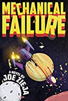 Mechanical Failure (Epic Failure Book 1)