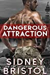 Dangerous Attraction (Aegis Group, #1)