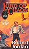 Lord of Chaos (The Wheel of Time, #6)