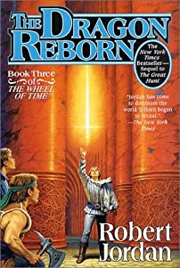 The Dragon Reborn (The Wheel of Time, #3)