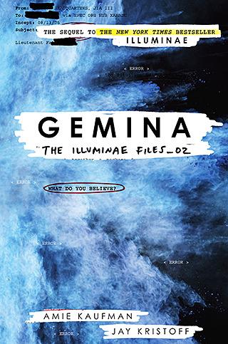 Gemina (The Illuminae Files) by Amie Kaufman & Jay Kristoff