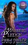 A Warrior's Pledge (Highland Bodyguards #3)