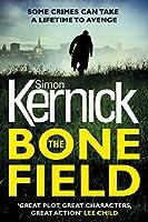 The Bone Field (The Bone Field Series, #1)