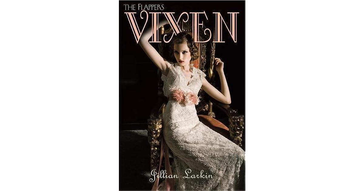 Vixen Flappers 1 By Jillian Larkin