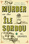 Murder on the Île Sordou (Verlaque and Bonnet, #4)
