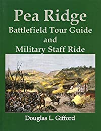Pea Ridge Battlefield Tour Guide and Military Staff Ride