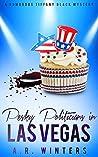 Pesky Politicians in Las Vegas (Tiffany Black Mysteries, #7)