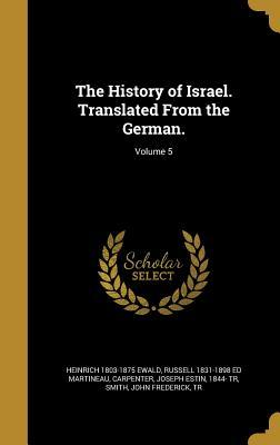 The History of Israel. Translated from the German.; Volume 5