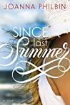 Since Last Summer by Joanna Philbin