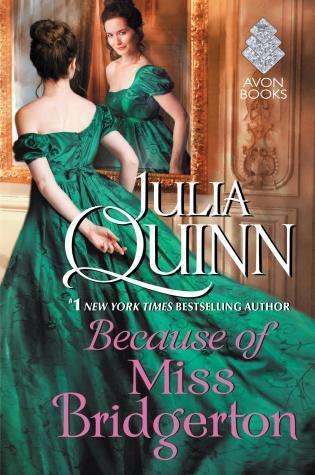 Because of Miss Bridgerton - (Rokesbys 1) - Julia Quinn