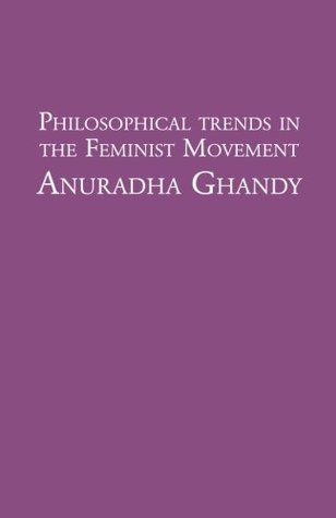 Philosophical Trends in the Feminist Movement