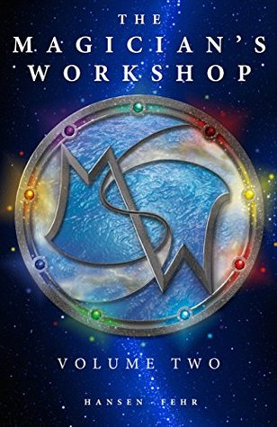 The Magician's Workshop, Volume Two