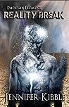 Reality Break (Phoenix Element Book 3)