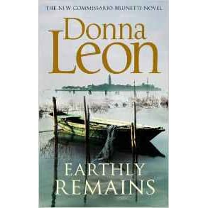 Earthly Remains Commissario Brunetti 26 By Donna Leon 1 Star Ratings
