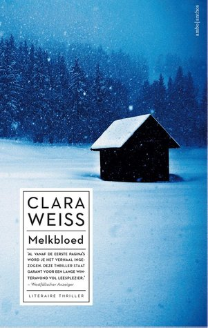 Melkbloed by Clara Weiss