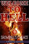 Snowball's Chance (Welcome To Hell Book 4)