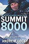 Summit 8000: Life and Death with Australia's Master of Thin Air