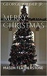 MERRY CHRISTMAS by George Wilder Jr.