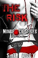 The Risk (Mindf*ck, #1)