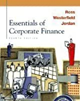 Essentials of corporate finance by stephen a ross essentials of corporate finance the mcgraw hillirwin series in finance insurance fandeluxe Images
