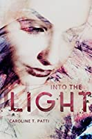 Into The Light (Into The Dark #2)