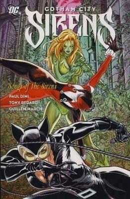 Gotham City Sirens, Vol. 2 by Paul Dini