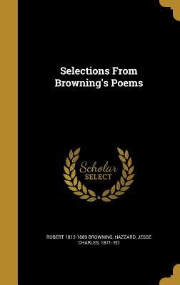 Selections from Browning's Poems