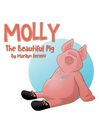 Molly the Beautiful Pig