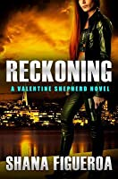 Reckoning (Valentine Shepherd #3)