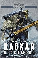 Ragnar Blackmane (Space Marine Legends Book 1)