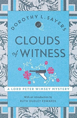 Clouds of Witness (Lord Peter Wimsey #2)