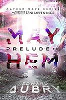 Prelude to Mayhem (The Mayhem Wave, #1)
