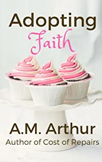 Adopting Faith (Cost of Repairs/Acts of Faith)