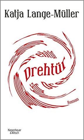 Drehtür by Katja Lange-Müller